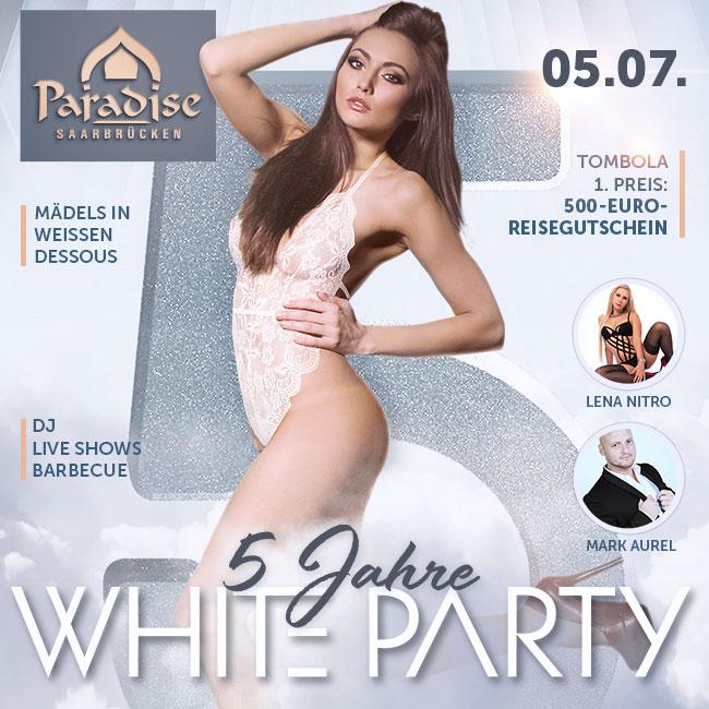 05.07.: Die geilste Party white und breit!